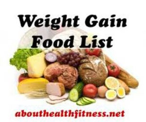 weight gain foods list