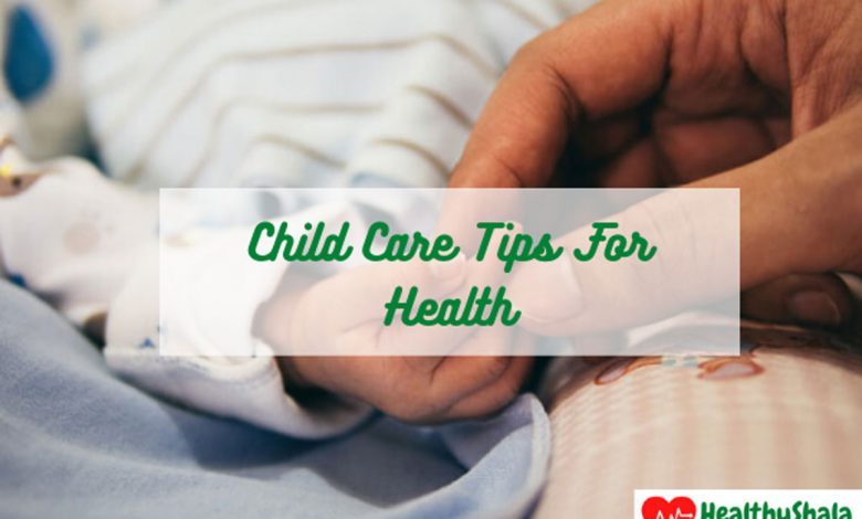 Child Care Tips