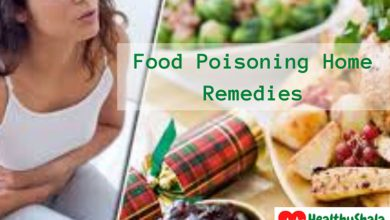 Photo of Food Poisoning – Types, Symptoms And Treatment, Home Remedies